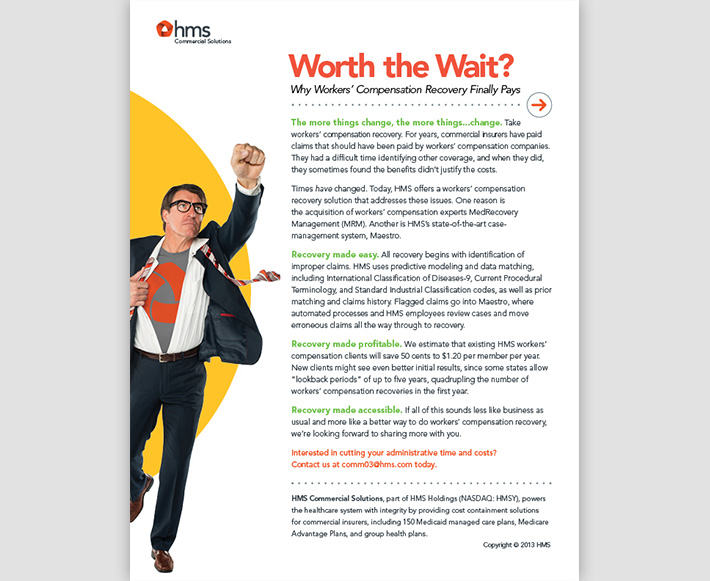 White paper designed by Joel Mertz for HMS. There is a super hero looking figure with HMS's logo on his shirt. The title of the document reads, Worth the Wait? Why Workers' Compensation Recovery Finally Pays.